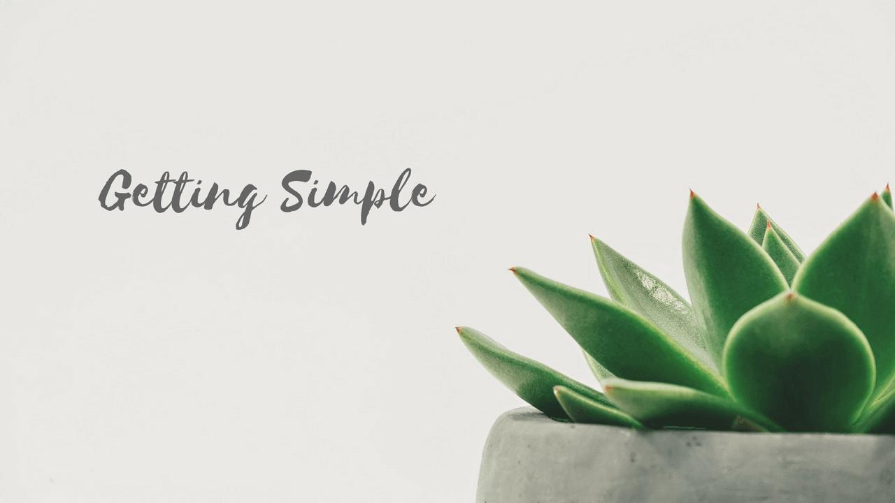 Hãy sống thật đơn giản cho cuộc đời thanh thản