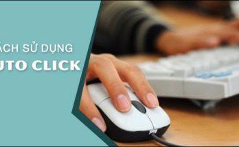 Cách sử dụng Auto Click