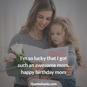 Happy birthday beautiful mom
